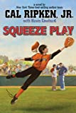 Cal Ripken, Jr.'s All-Stars:  Squeeze Play (Cal Ripken, Jr.'s All Stars)