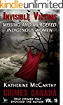 Invisible Victims: Missing & Murdered...