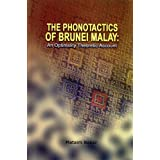 The Phonotactics of Brunei Malay: An Optimality Theoretic Account