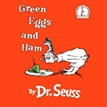 Green Eggs and Ham (       UNABRIDGED) by Dr. Seuss Narrated by Jason Alexander