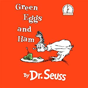 Green Eggs and Ham | [ Dr. Seuss]