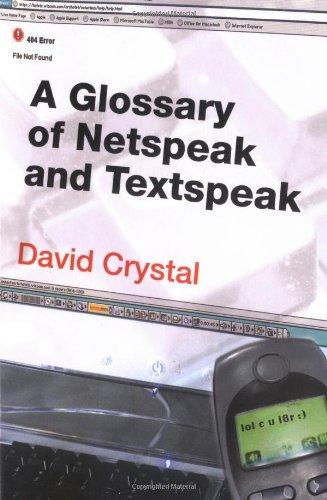 A Glossary of Netspeak and Textspeak
