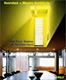 img - for The Four States of Architecture (Architectural Monographs (Paper)) by Hanrahan + Meyers Architects (2002) Paperback book / textbook / text book