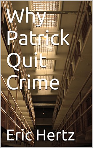 why-patrick-quit-crime-english-edition