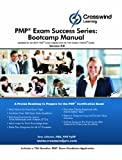 img - for PMP Exam Success Series: Bootcamp Manual (with Exam Sim App) book / textbook / text book