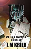 img - for Two Little Boys: DI Ted Darling Book II (Volume 2) book / textbook / text book