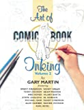 The Art Of Comic-Book Inking Volume 2 (1569716137) by Gary Martin
