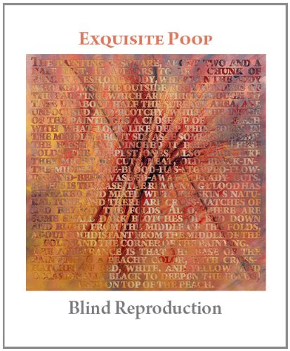 Book Cover: Exquisite Poop - Blind Reproduction