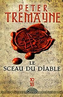 Le sceau du diable, Tremayne, Peter