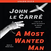A Most Wanted Man | [John le Carré]