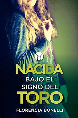 Nacida Bajo El Signo Del Toro descarga pdf epub mobi fb2