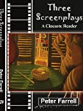 Three Screenplays: A Cineaste Reader (1418417440) by Farrell, Peter