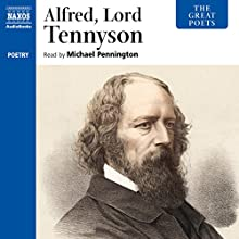 The Great Poets: Alfred Lord Tennyson Audiobook by Alfred Tennyson Narrated by Michael Pennington