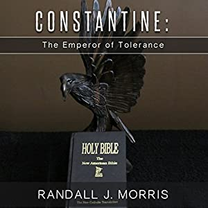 Constantine: The Emperor of Tolerance Audiobook