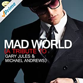 mad world a tribute to michael and