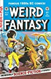 img - for Weird Fantasy (EC Comics Reprints, Vol. 1; No. 21, October 1997) book / textbook / text book