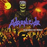 War Begs No Mercy by Adrenicide (2013-07-02)