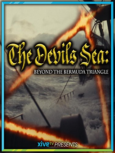 The Devil's Sea: Beyond the Bermuda Triangle