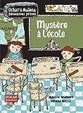 """Afficher """"Oskar & Malena détectives privés Mystère à l'école"""""""