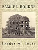 Samuel Bourne: Images of India (Untitled, 33) (0933286368) by Ollman, Arthur