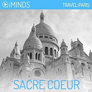 Sacre Coeur: Travel Paris | [ iMinds]