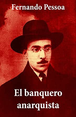 Amazon.com: El banquero anarquista (texto completo) (Spanish Edition