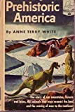 img - for PREHISTORIC AMERICA (LANDMARK BOOKS SERIES NO. 11) book / textbook / text book