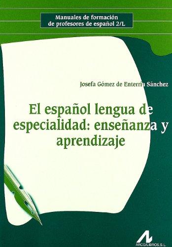 el-espanol-lengua-de-especialidad-ensenanza-y-aprendizaje-manuales-de-formacion-de-profesores-de-esp
