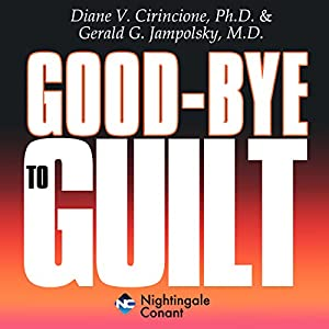 Goodbye to Guilt Audiobook