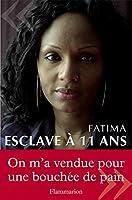 Esclave � 11 ans: T�moignage