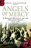 img - for Angels of Mercy: Nurses on the Western Front book / textbook / text book