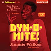 Dynomite!: Good Times, Bad Times…Our Times - A Memoir | [Jimmie Walker]