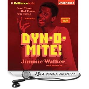 Dynomite!: Good Times, Bad Times...Our Times - A Memoir