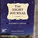 Night Journal Audiobook by Elizabeth Crook Narrated by Kimberly Farr