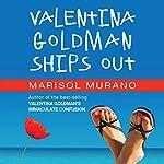Valentina Goldman Ships Out | Marisol Murano