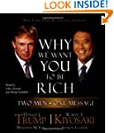 Why We Want You to Be Rich: Two Men,...