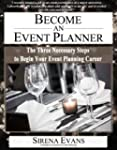 Become an Event Planner: The Three Ne...