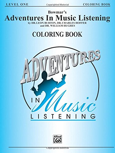 Bowmar's Adventures in Music Listening, Level 1: Coloring Book