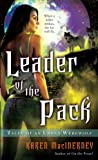 Leader of the Pack (Tales of an Urban Werewolf, Book 3)