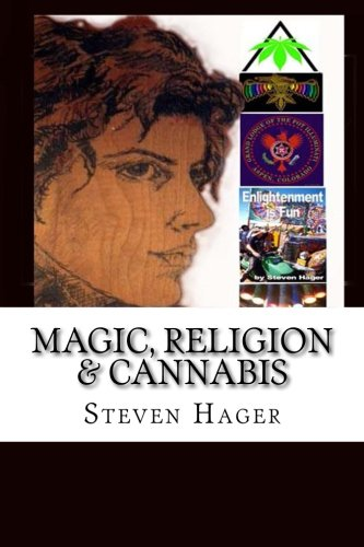 Magic, Religion & Cannabis