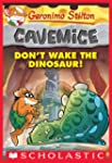 Geronimo Stilton Cavemice #6: Don't W...