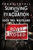 Surviving The Evacuation Book 2: Wasteland: Volume 2