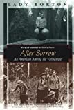 After Sorrow: An American Among the Vietnamese