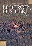 � la Crois�e des Mondes, tome 3 : Le Miroir d'Ambre par Pullman