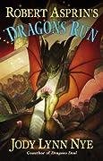 Robert Asprin's Dragons Run by Jody Lynn Nye cover image