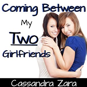 Coming Between My Two Girlfriends Audiobook