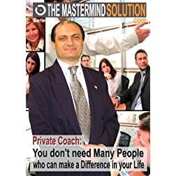 Private Coach: You don't need Many People who can make a Difference in your Life