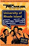 University of Rhode Island 2012: Off the Record