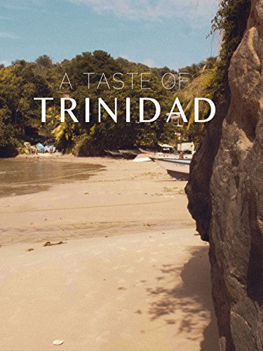 A Taste of Trinidad on Amazon Prime Instant Video UK