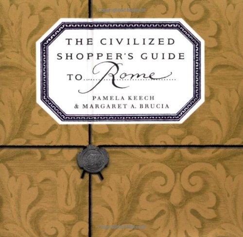 The Civilized Shopper's Guide to Rome
